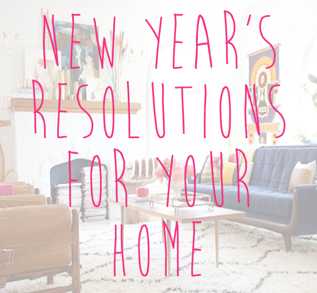 New Year's Resolutions for Your Home in 2018